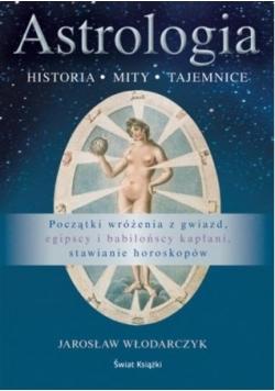 Astrologia. Historia mity tajemnice