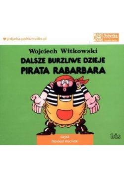 Dalsze burzliwe dzieje pirata Rabarbara audiobook