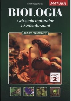 Biologia Ćwiczenia maturalne z komentarzami Poziom rozszerzony Zeszyt 2