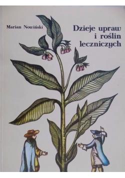 Dzieje upraw i roślin leczniczych