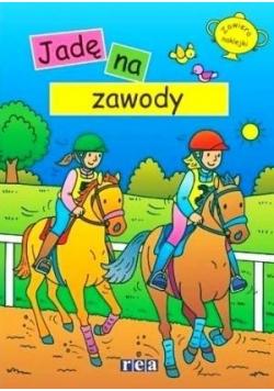 Ja i mój koń. Jadę na zawody