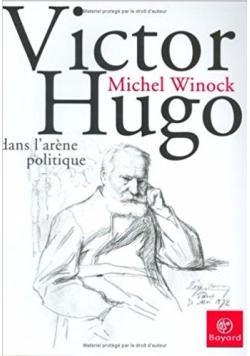 Victor Hugo dans l'arène politique