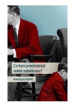 Co byś powiedział sobie młodemu?, Nowa