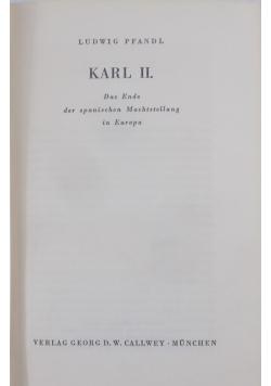 Karl II., 1940r.