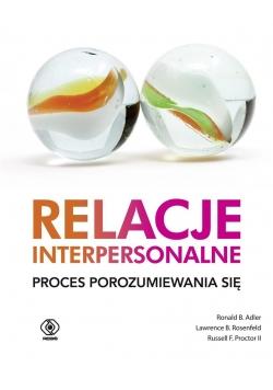Relacje interpersonalne. Proces porozumiewania się
