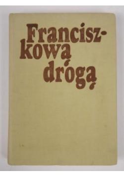 Franciszkową drogą