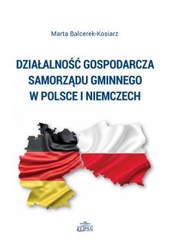 Działalność gospodarcza samorządu gminnego w Polsce i Niemczech