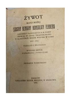 Żywot sługi bożej Siostry Benigny Konsolaty Ferrero, 1926 r.