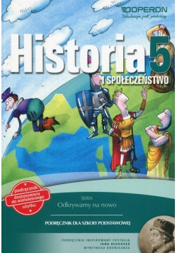 Odkrywamy na nowo Historia i społołeczeństwo 5 Podręcznik