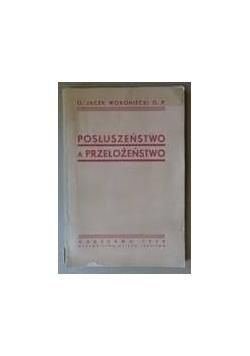 Posłuszeństwo a przełożeństwo, 1939 r.