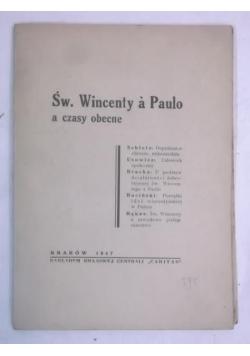 Św. Wincenty a Paulo a czasy obecne, 1947 r.