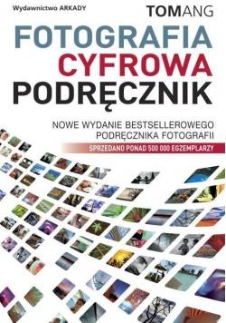 Fotografia cyfrowa. Podręcznik
