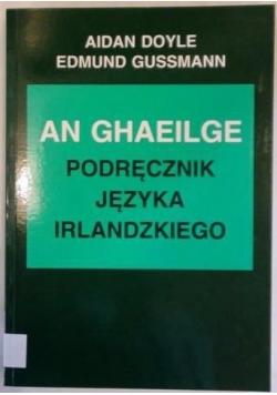An Ghaeilge. Podręcznik języka irlandzkiego