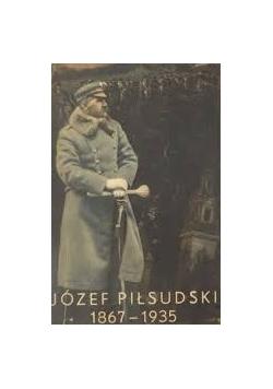 Józef Piłsudzki 1867-1935, 1935r.