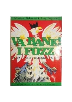 Via Bank i FOZZ. O rabunku finansów Polski