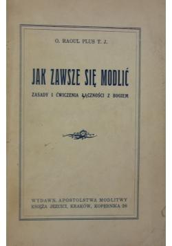 Jak zawsze się modlić,1934 r.