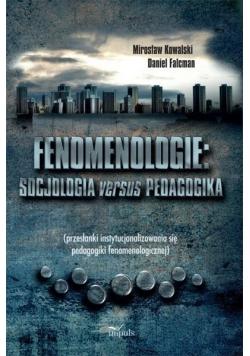 Fenomenologie Socjologia versus pedagogika