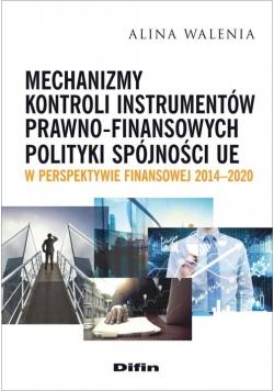 Mechanizmy kontroli instrumentów prawno-finansowych polityki spójności UE w perspektywie finansowej