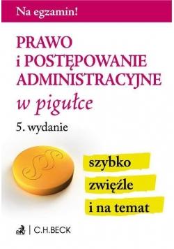 Na egzamin! Prawo i postępowanie administracyjne..