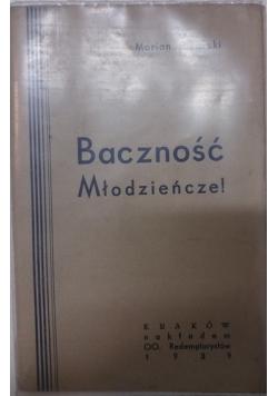 Baczność Młodzieńcze, 1939 r.