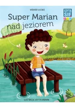 CZYTASIE Poziom 1. Super Marian nad jeziorem