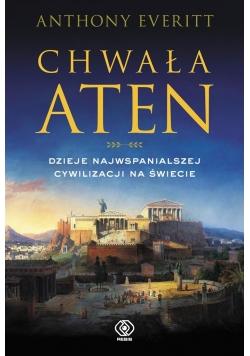Chwała Aten. Dzieje najwspanialszej cywilizacji...