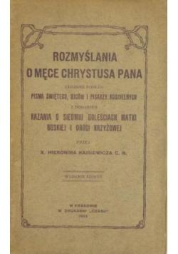 Rozmyślania o męce Chrystusa Pana, 1933 r.