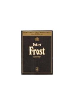 Robert Frost 55 wierszy, tom III