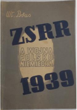 ZSRR a wojna Polsko-Niemiecka 1939r, 1946r