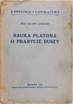 Nauka Platona o prabycie duszy, 1927 r.