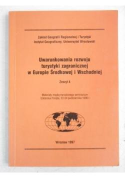 Uwarunkowania rozwoju turystyki zagranicznej w Europie Środkowej i Wschodniej