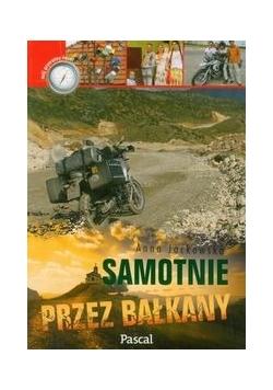 Samotnie przez Bałkany