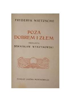 Poza dobrem i złem, reprint z 1907 r.