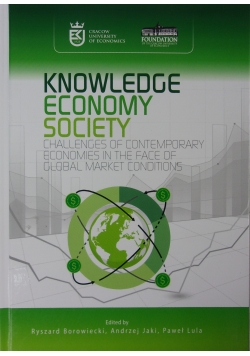 Knowledge economy society Challanges of contemporary economies in the face of global market  conditions
