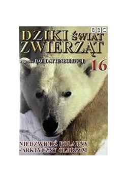 Dziki świat zwierząt 16. Niedźwiedź polarny - arktyczny olbrzym . DVD