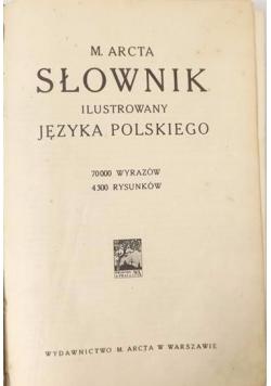 Słownik ilustrowany języka polskiego, ok.1916 r.