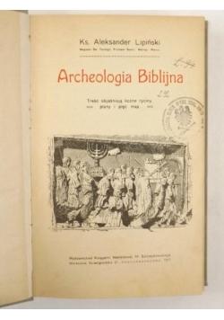 Archeologia Biblijna, 1911r.
