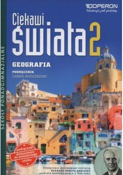 Ciekawi świata 2 Geografia Podręcznik zakres rozszerzony