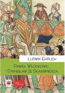Paweł z Włodkowic i Stanisław ze Skarbimierza