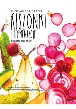 Kiszonki i fermentacje. Bestseller w nowej... TW