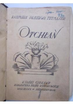 Otchłań, ok 1930 r.