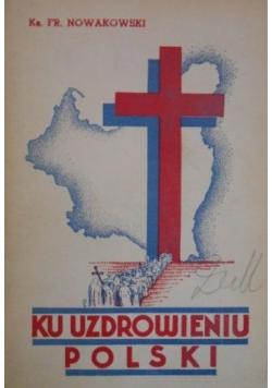 Ku uzdrowieniu Polski, 1935 r.
