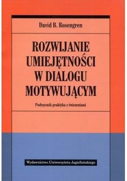 Rozwijanie umiejętności w dialogu motywującym