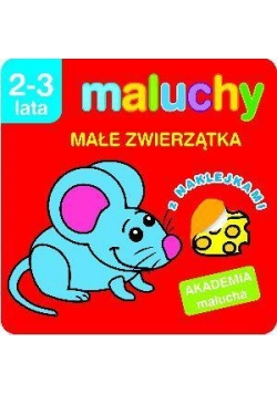 Akademia malucha - Małe zwierzątka z nak.