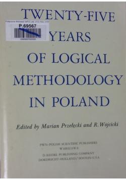 Twenty-five years of logical methodology in poland