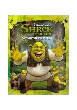 Shrek Forever. Opowieść filmowa