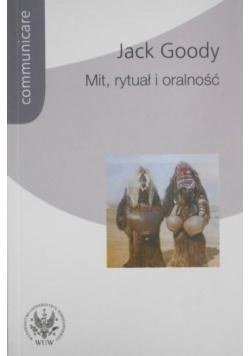Mit rytuał i oralność