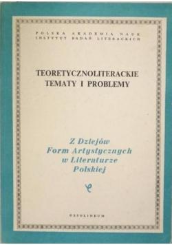 Teoretycznoliterackie tematy i problemy, Tom LXVII