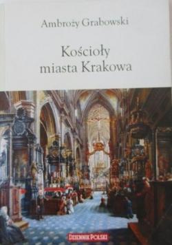 Kościoły miasta Krakowa