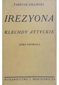 Irezyona:  Klechdy attyckie, 1912 r.